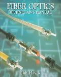 Fiber Optic Technician's Manual