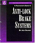 Technician's Guide to Anti-Lock Brakes Systems (It-Automotive Technology)