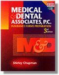 Medical and Dental Associates, P.C. Insurance Forms Preparation