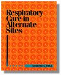 Respiratory Care in Alternate Sites