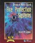 Design of Water-Based Fire Protection Systems