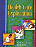 Health Care Exploration