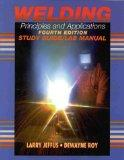 Welding: Principles and Applications (Study Guide/Lab Manual)