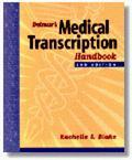 Delmar's Medical Transcription Handbook