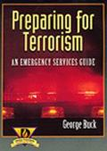 Preparing for Terrorism An Emergency Services Guide