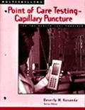 Multiskilling Point-Of-Care Testing--Capillary Puncture for the Health Care Provider