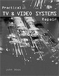 Practical TV & Video Systems Repair