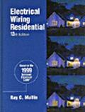 Electrical Wiring Residential  Based on the 1999 National Electrical Code