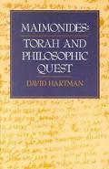 Maimonides Torah and Philosophic Quest