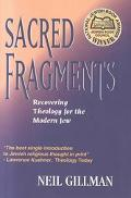 Sacred Fragments Recovering Theology for the Modern Jew