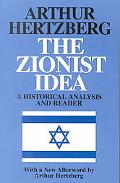 Zionist Idea A Historical Analysis and Reader.