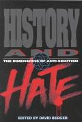History and Hate The Dimensions of Anti-Semitism