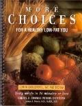 More Choices for a Healthy Low-Fat You
