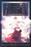 Champions of the King: The Story of the Apostles
