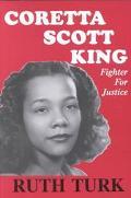 Coretta Scott King Fighter for Justice