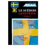 Assimil Language Courses / Le Suedois sans Peine Vol. 2 (Intermediate/Advanced Swedish Langu...