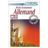 Assimil Language Courses - Perfectionnement de l'Allemand : Intermediate German for French S...