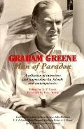Graham Greene Man of Paradox