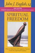 Spiritual Freedom From an Experience of the Ignatian Exercises to the Art of Spiritual Guidance