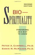 Bio-Spirituality Focusing As a Way to Grow