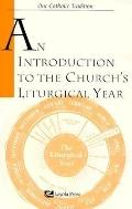 Introduction to Church's Liturgical Yr.