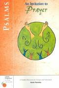 Psalms An Invitation to Prayer