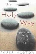Holy Way Practices for a Simple Life