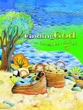 Finding God: Our Response to God's Gifts - Grade 5