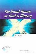 Good News Of God's Mercy Luke