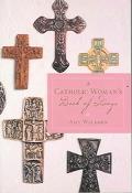 Catholic Woman's Book of Days