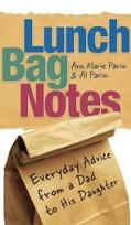 Lunch Bag Notes Everyday Advice From A Dad To His Daughter