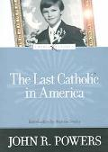 Last Catholic In America