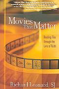Movies That Matter Reading Film Through the Lens of Faith
