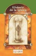 Historia De La Iglesia El Legado De La Fe