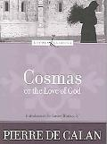 Cosmas, or the Love of God