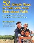 52 Opportunities to Talk With Your Kids About Faith Simple Ways for Catholic Parents to Shar...