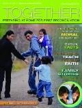 Together: Preparing at Home for First Reconciliation : Family Guide: Reconciliation