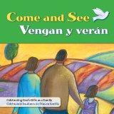 Come and See/Vengan y veran (God's Gift 2009) (English and Spanish Edition)