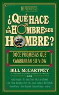 Que Hace un Hombre Ser Hombre (What Makes a Man)
