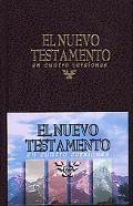 El Nuevo Testamento en cuatro versiones (The New Testament in Four Versions)