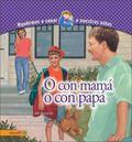O con Mama O con Papa