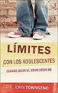 Limites Con Los Adolecentes/ Boundaries With Teens
