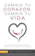 Cambia tu corazn cambia tu vida (Spanish Edition)