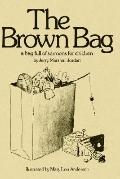Brown Bag A Bag Full of Sermons for Children
