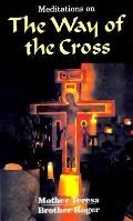 Meditations on the Way of the Cross - Mother Teresa - Paperback