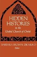 Hidden Histories in the United Church of Christ, Vol. 1 - Barbara Brown Zikmund - Paperback