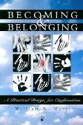 Becoming & Belonging A Practical Design for Confirmation
