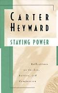 Staying Power Reflections on Gender, Justice, and Compassion