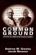 Common Ground A Priest and a Rabbi Read Scripture Together