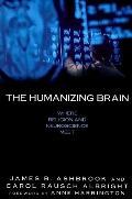 Humanizing Brain Where Religion and Neuroscience Meet